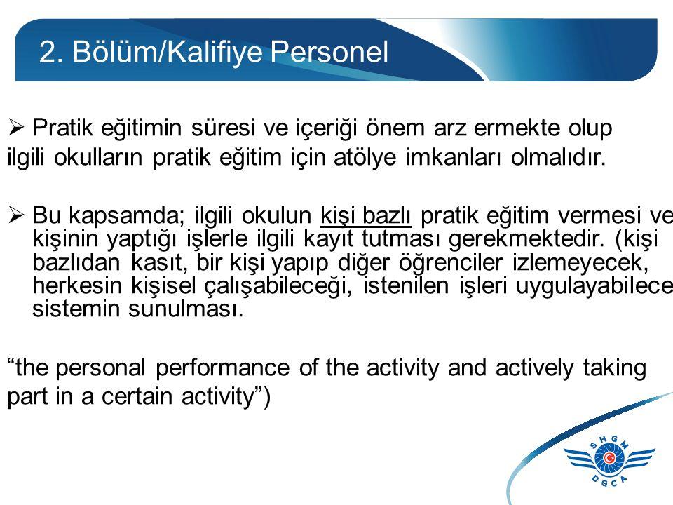 2. Bölüm/Kalifiye Personel