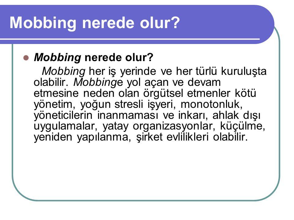 Mobbing nerede olur Mobbing nerede olur