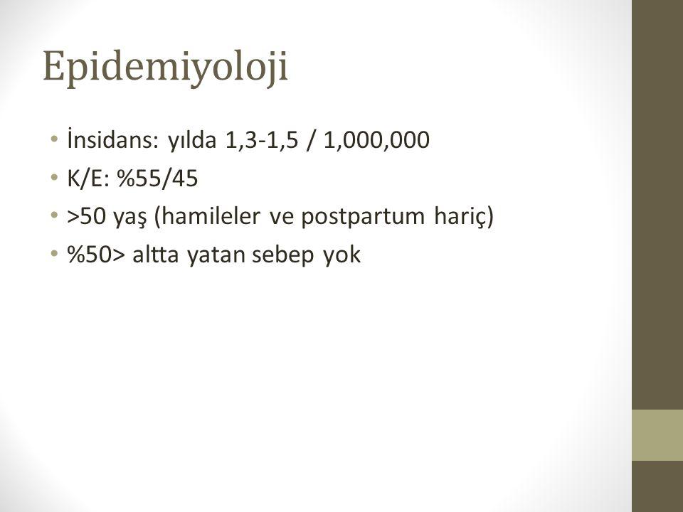 Epidemiyoloji İnsidans: yılda 1,3-1,5 / 1,000,000 K/E: %55/45