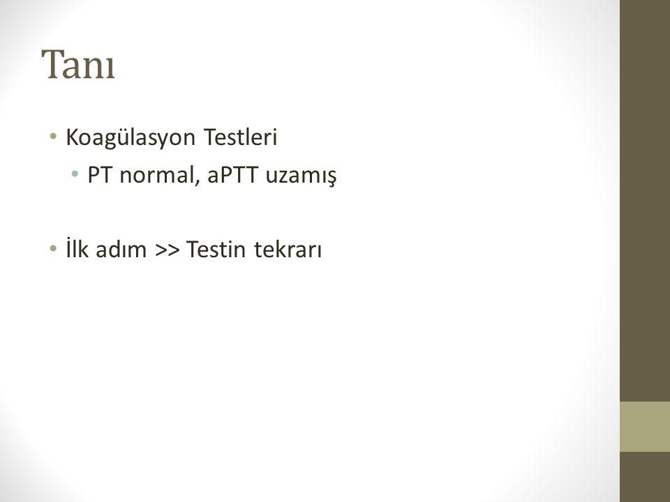 Tanı Koagülasyon Testleri PT normal, aPTT uzamış