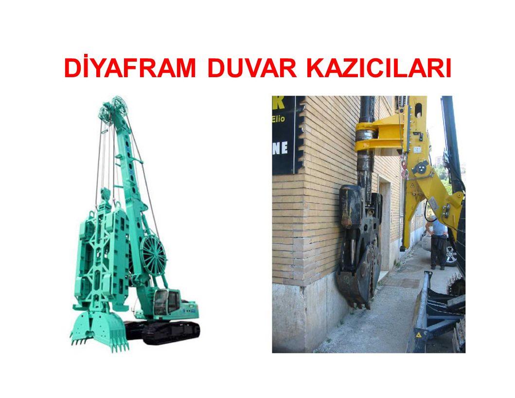 DİYAFRAM DUVAR KAZICILARI