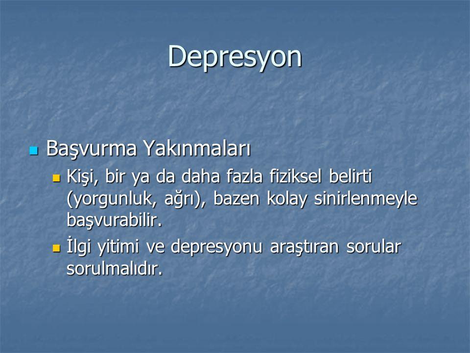 Depresyon Başvurma Yakınmaları