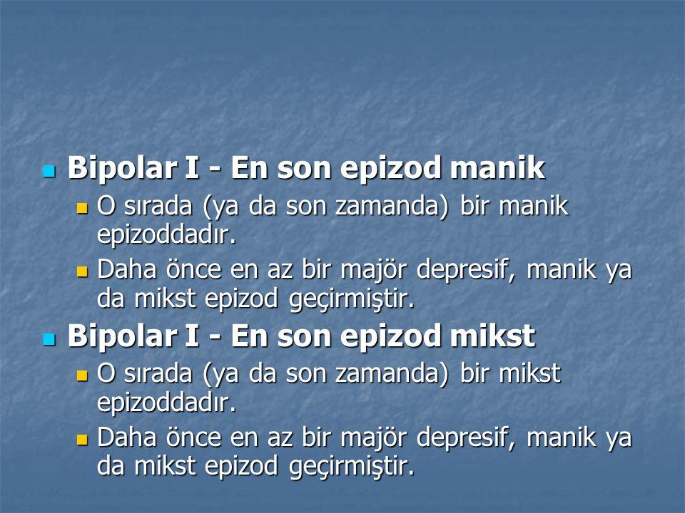 Bipolar I - En son epizod manik