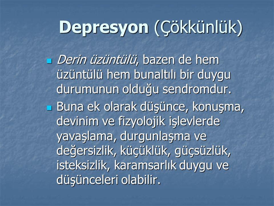 Depresyon (Çökkünlük)