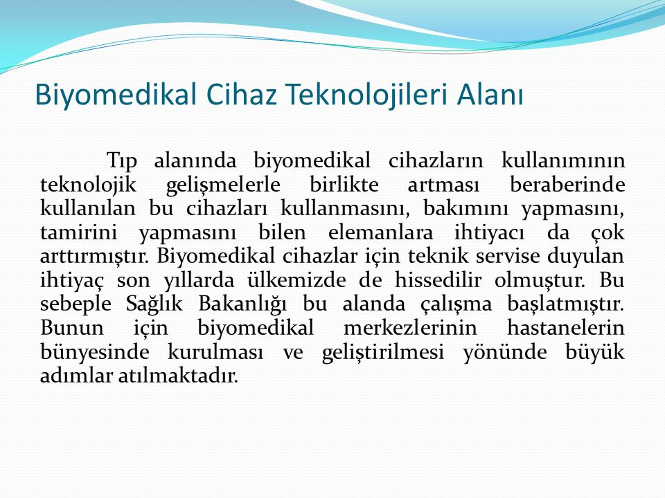 Biyomedikal Cihaz Teknolojileri Alanı