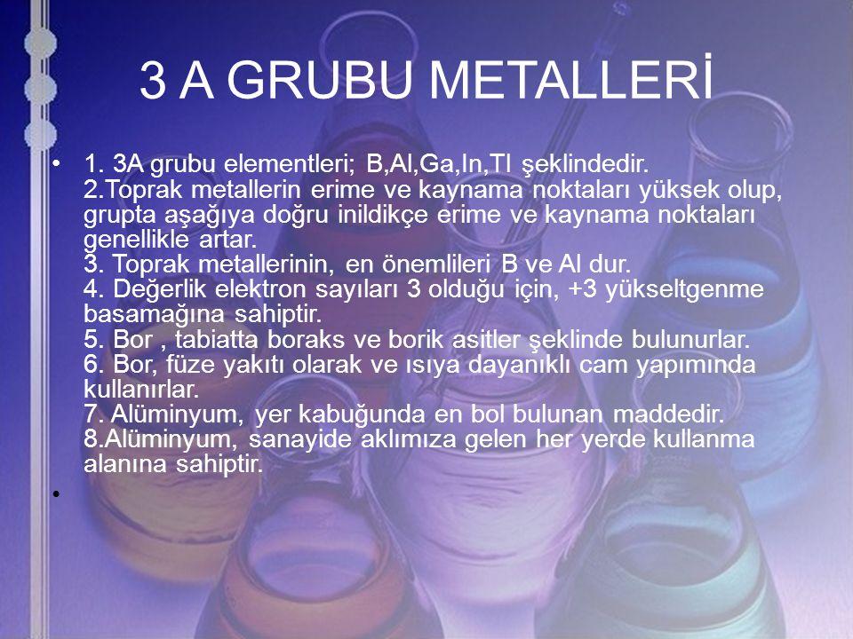 3 A GRUBU METALLERİ