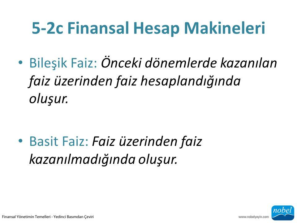 5-2c Finansal Hesap Makineleri