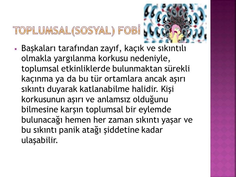 TOPLUMSAL(SOSYAL) FOBİ