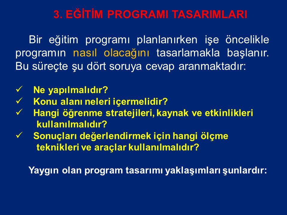 3. EĞİTİM PROGRAMI TASARIMLARI