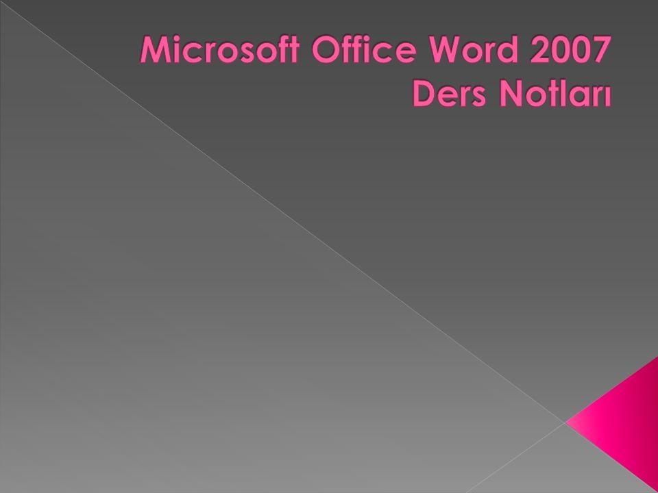 Microsoft Office Word 2007 Ders Notları