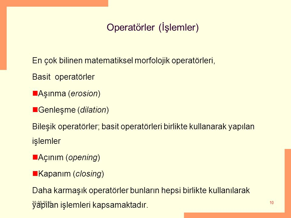 Operatörler (İşlemler)
