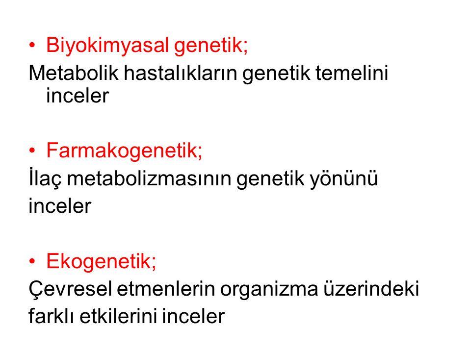 Biyokimyasal genetik;