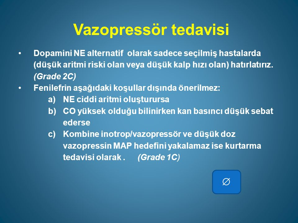Vazopressör tedavisi 
