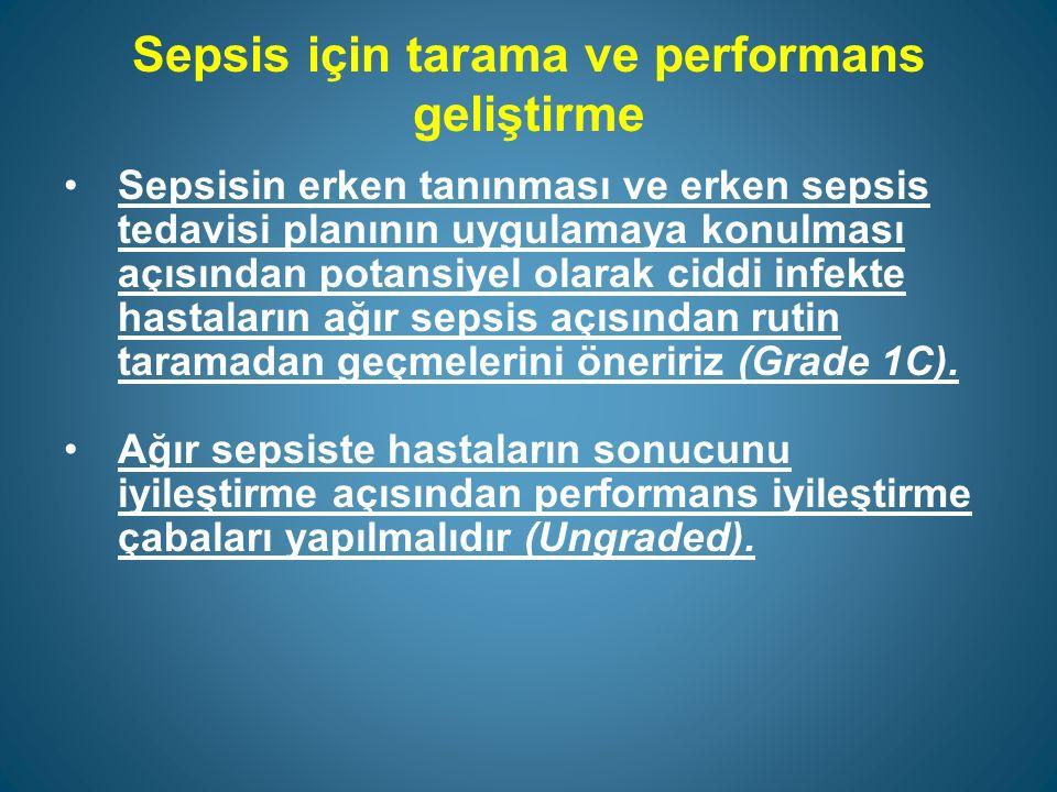 Sepsis için tarama ve performans geliştirme