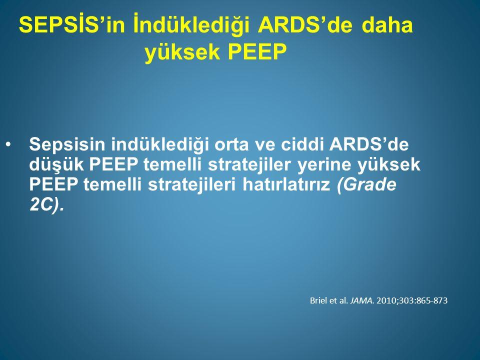 SEPSİS'in İndüklediği ARDS'de daha yüksek PEEP