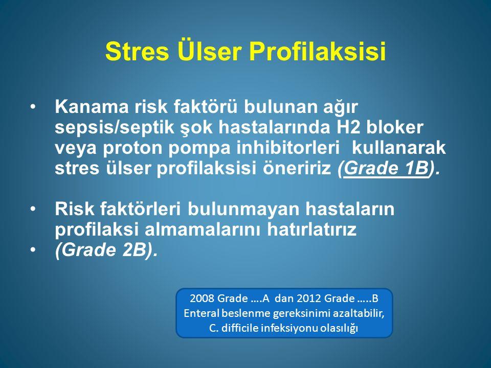 Stres Ülser Profilaksisi