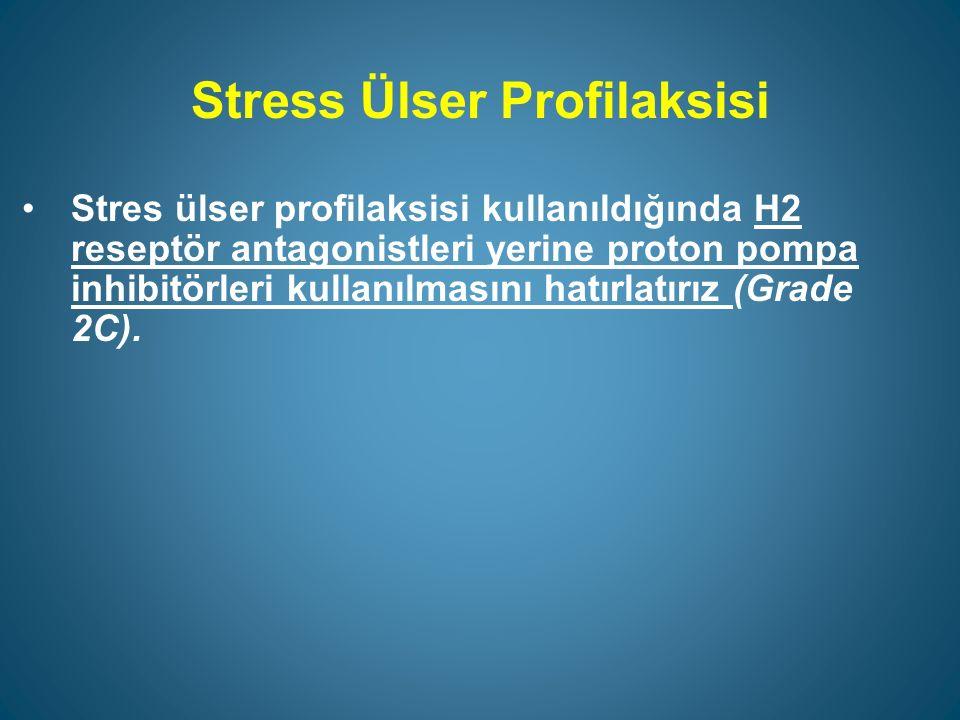 Stress Ülser Profilaksisi