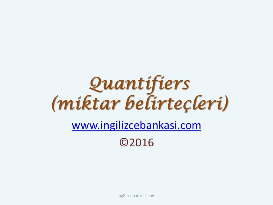 Quantifiers (miktar belirteçleri)