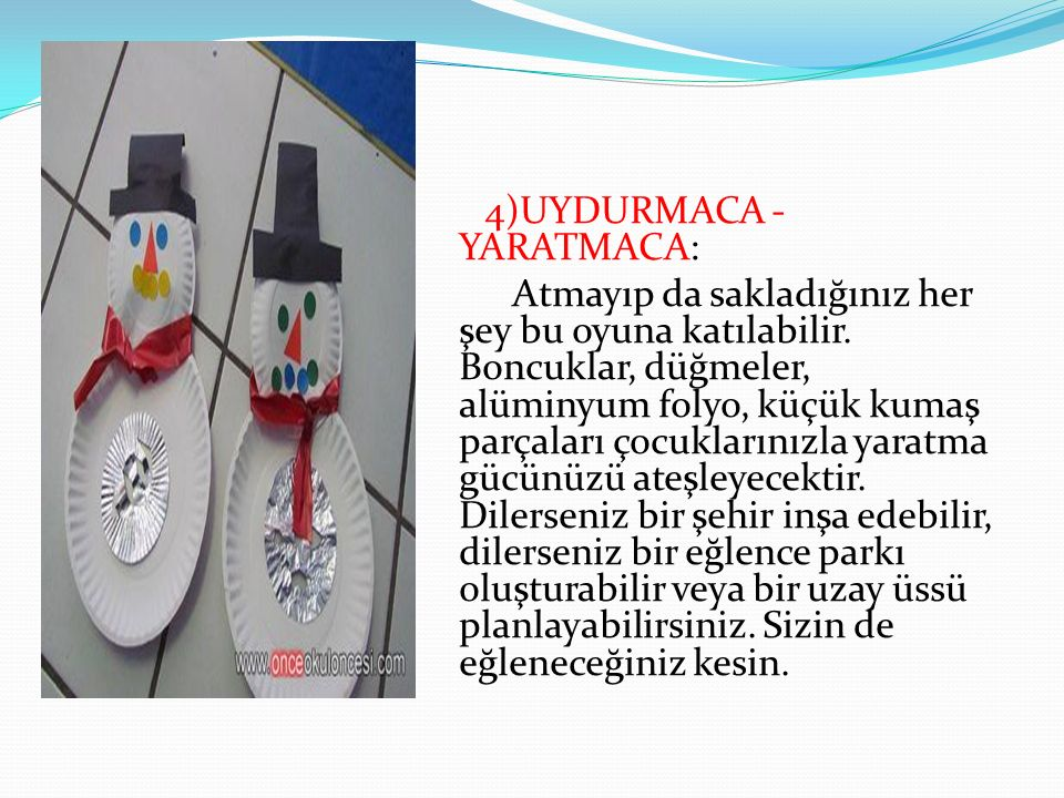 4)UYDURMACA - YARATMACA: