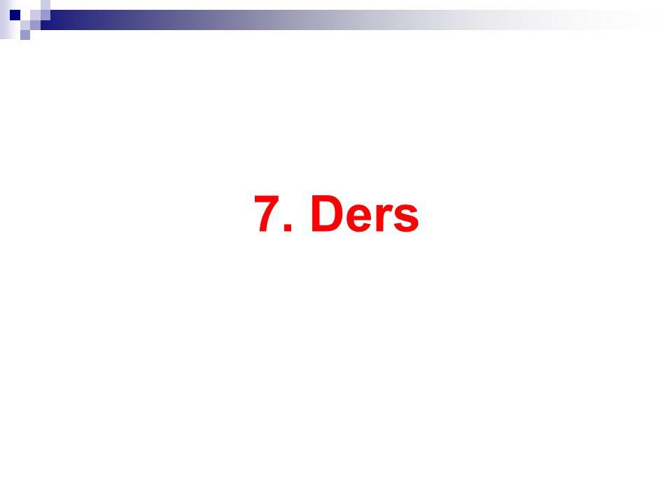 7. Ders