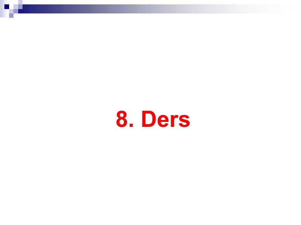 8. Ders