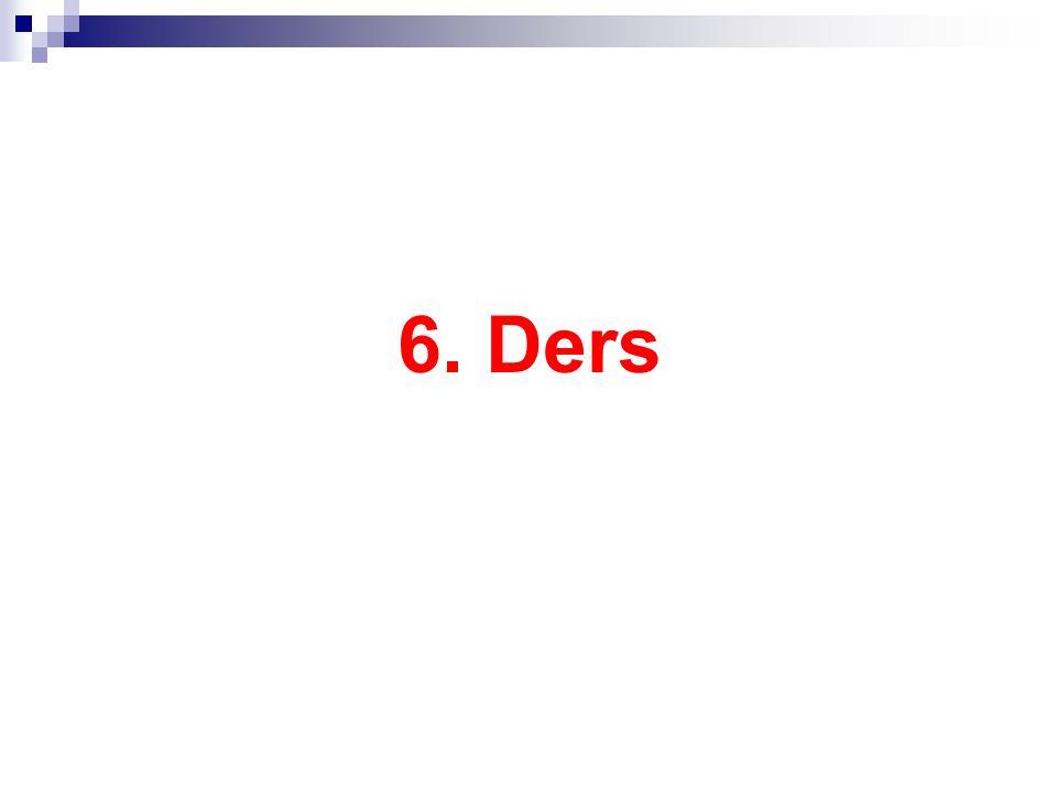 6. Ders
