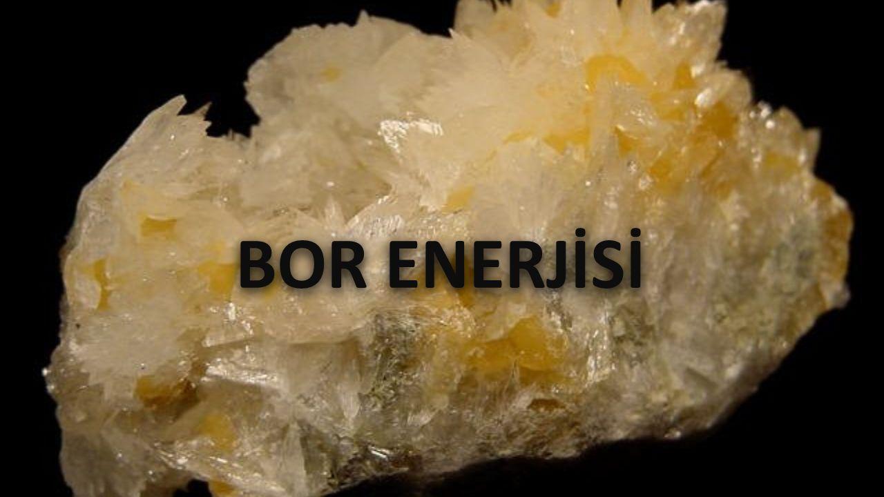 BOR ENERJİSİ
