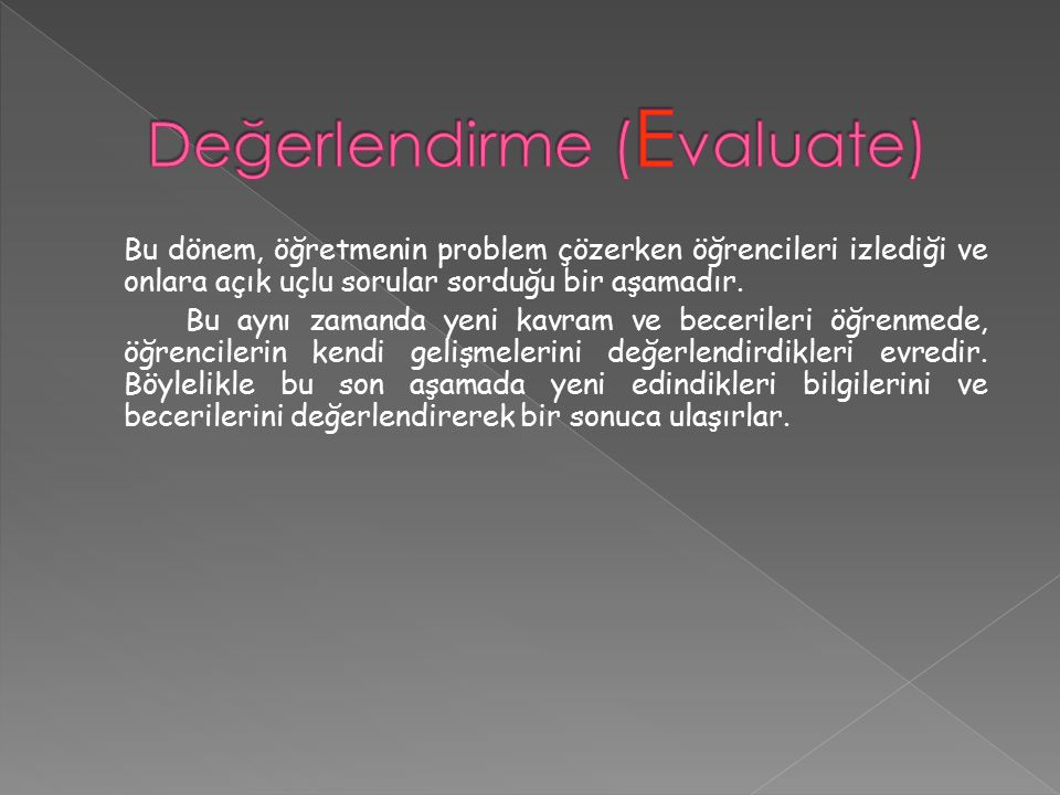 Değerlendirme (Evaluate)