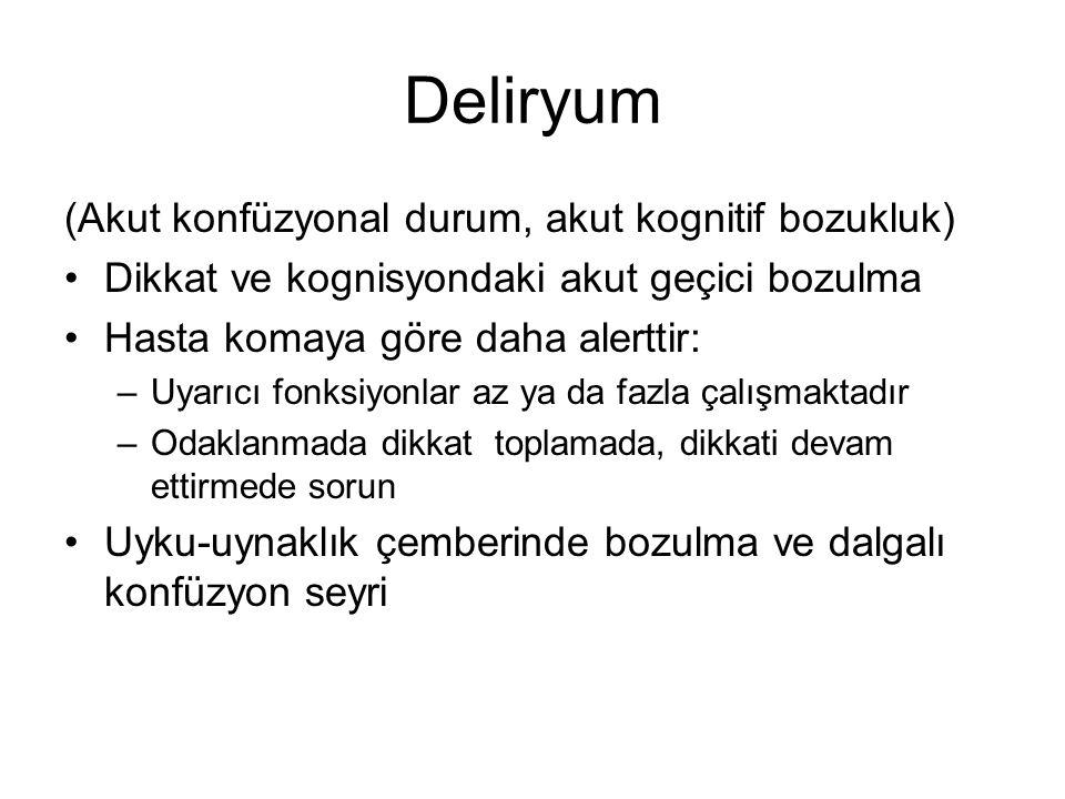 Deliryum (Akut konfüzyonal durum, akut kognitif bozukluk)
