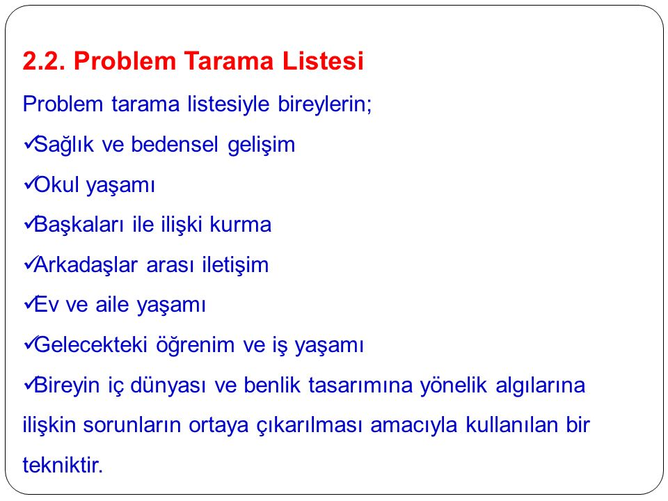 2.2. Problem Tarama Listesi