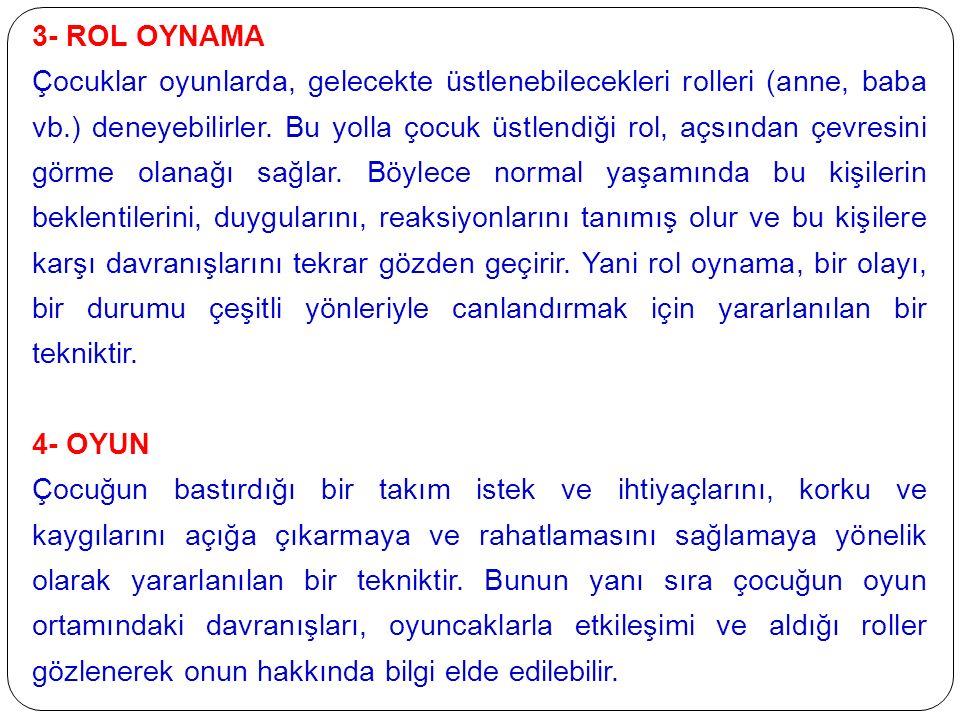 3- ROL OYNAMA