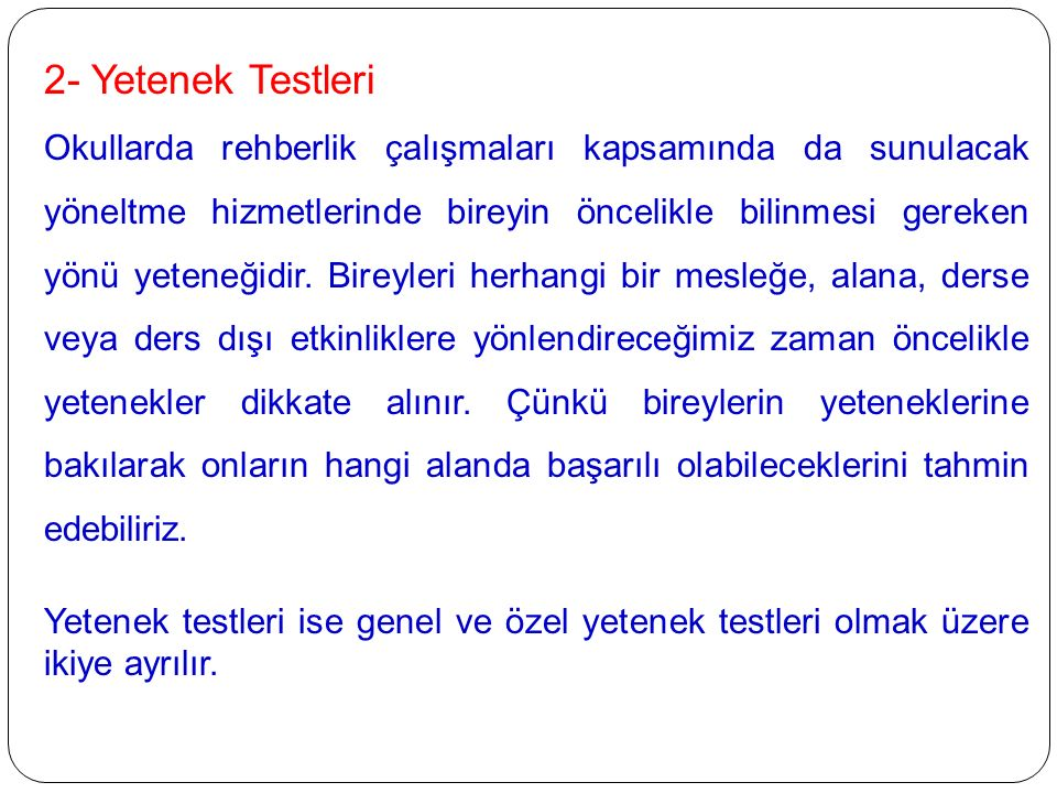 2- Yetenek Testleri