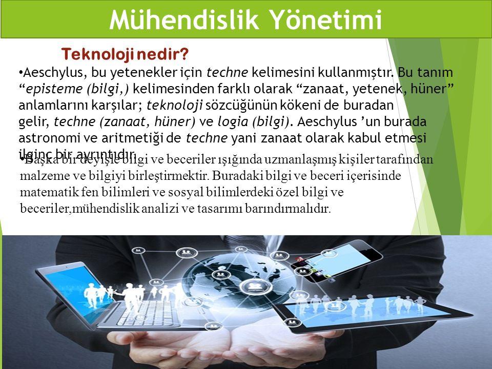 Mühendislik Yönetimi Teknoloji nedir