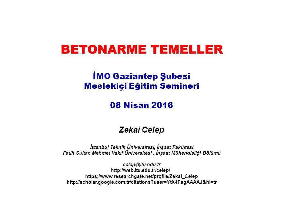 BETONARME TEMELLER İMO Gaziantep Şubesi Meslekiçi Eğitim Semineri