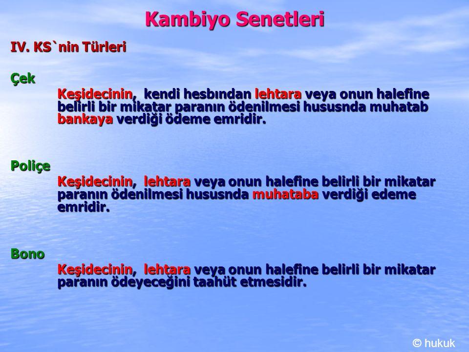 Kambiyo Senetleri IV. KS`nin Türleri Çek
