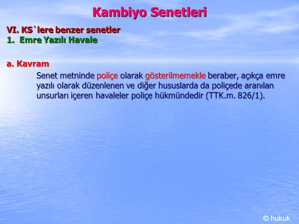 Kambiyo Senetleri VI. KS`lere benzer senetler 1. Emre Yazılı Havale