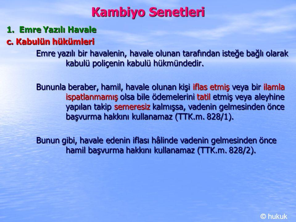 Kambiyo Senetleri 1. Emre Yazılı Havale c. Kabulün hükümleri
