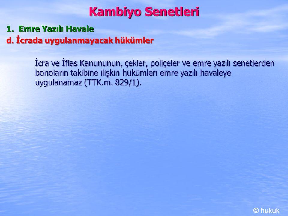 Kambiyo Senetleri 1. Emre Yazılı Havale
