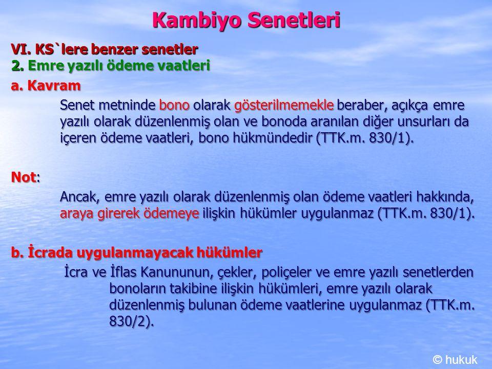 Kambiyo Senetleri VI. KS`lere benzer senetler