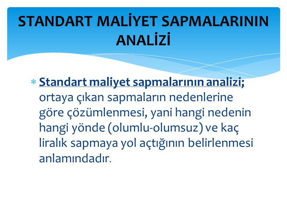 STANDART MALİYET SAPMALARININ ANALİZİ