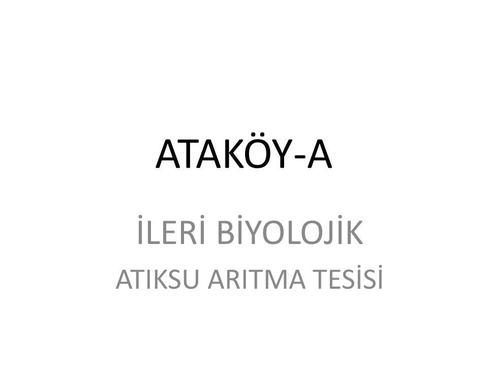 İLERİ BİYOLOJİK ATIKSU ARITMA TESİSİ