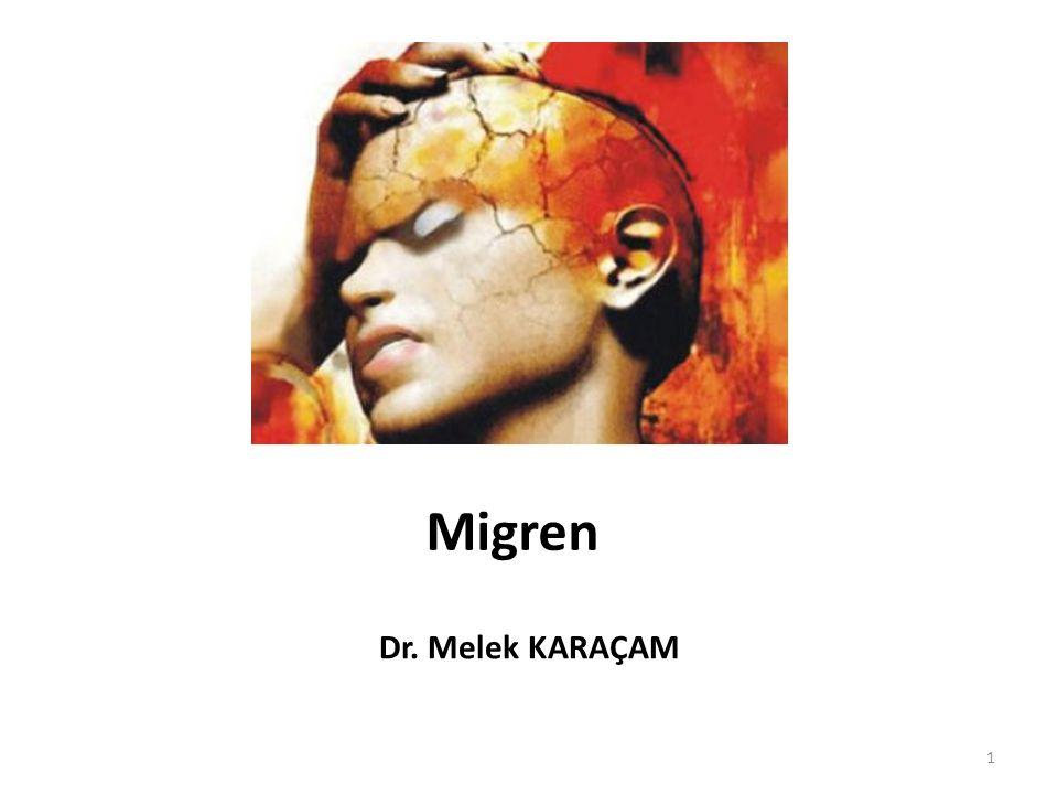 Migren Dr. Melek KARAÇAM