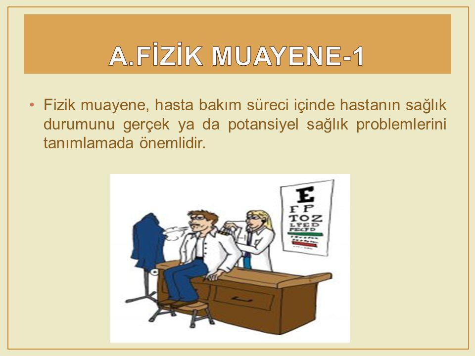 A.FİZİK MUAYENE-1