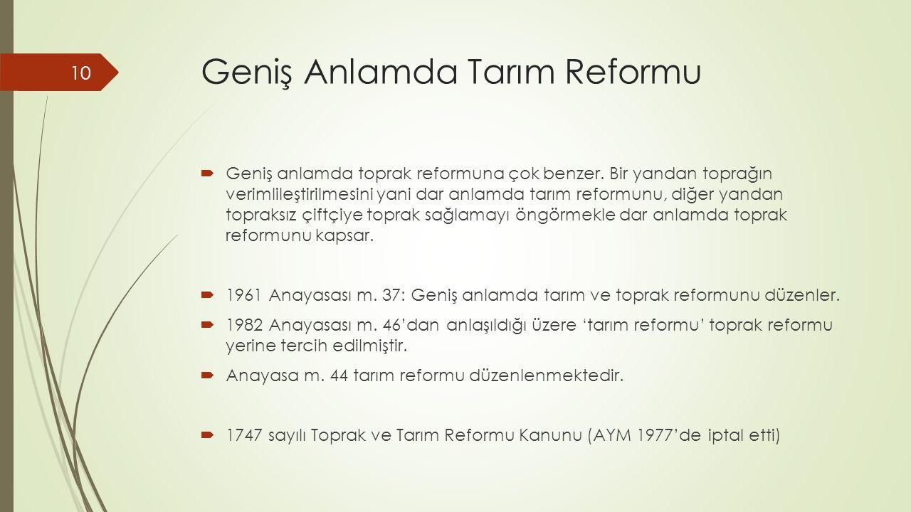 Geniş Anlamda Tarım Reformu