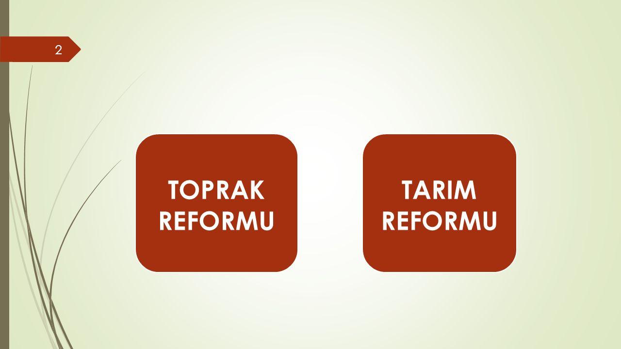 TOPRAK REFORMU TARIM
