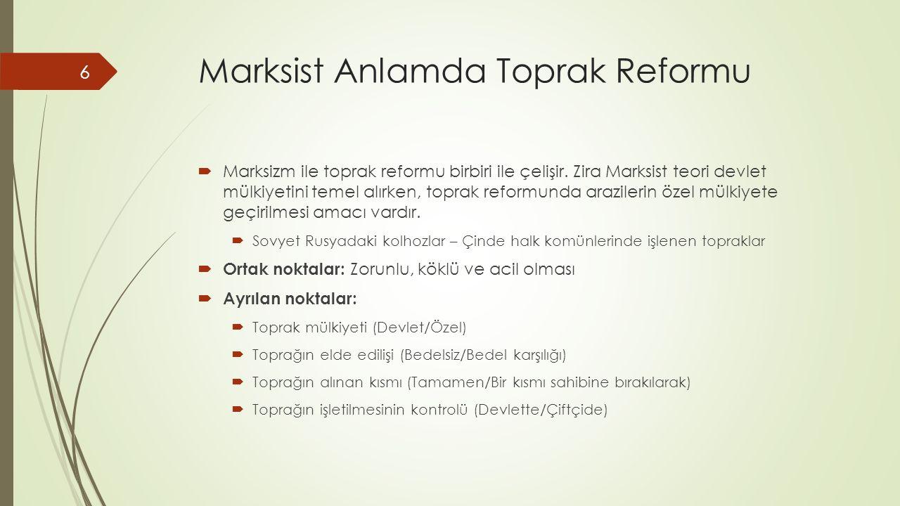 Marksist Anlamda Toprak Reformu