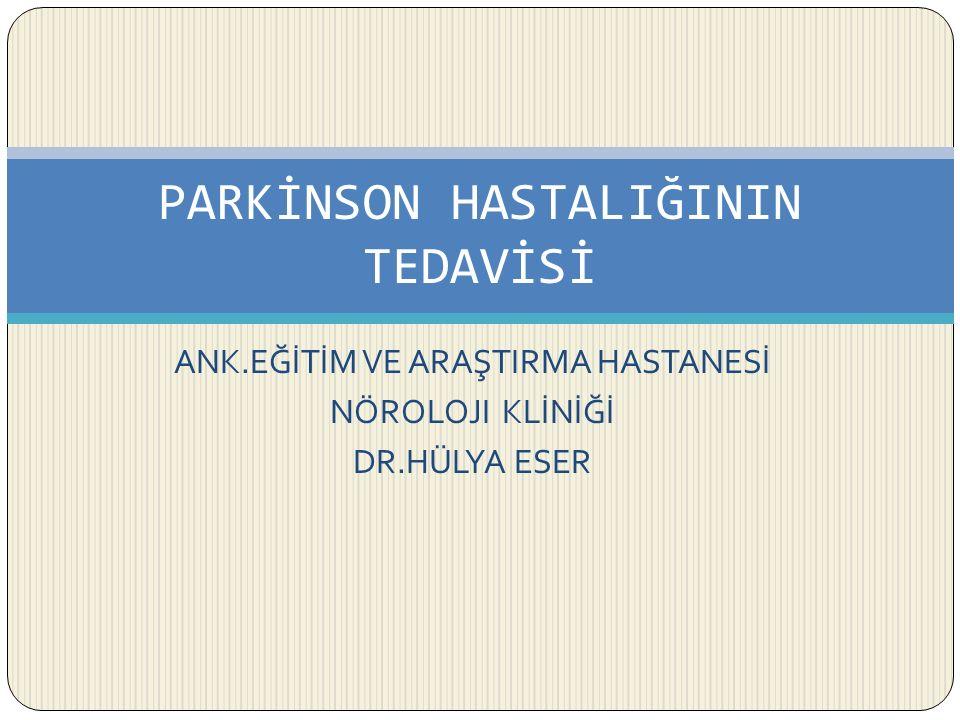 PARKİNSON HASTALIĞININ TEDAVİSİ