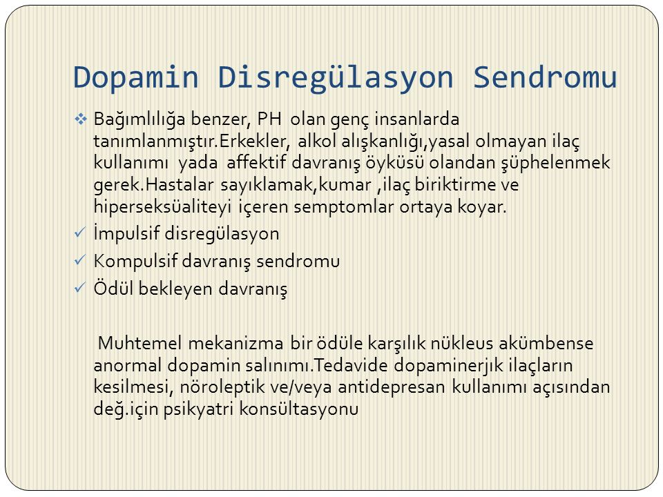 Dopamin Disregülasyon Sendromu