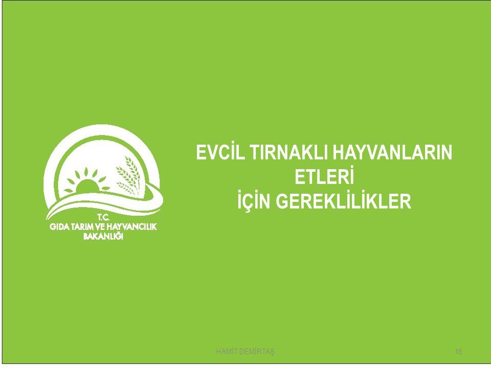 EVCİL TIRNAKLI HAYVANLARIN ETLERİ