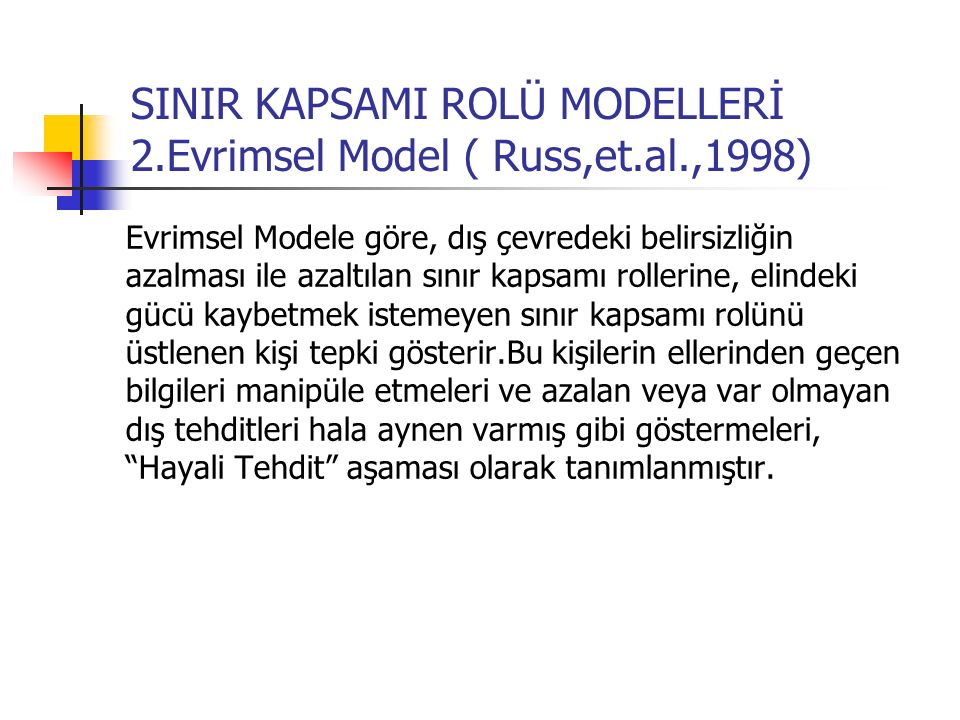SINIR KAPSAMI ROLÜ MODELLERİ 2.Evrimsel Model ( Russ,et.al.,1998)